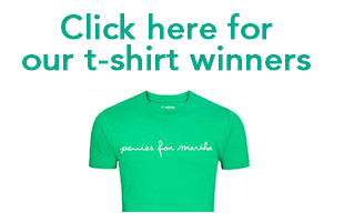 Pennies for Martha T-shirt winners