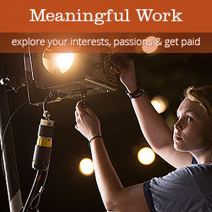 Meaningful Work - explore your interests, passions and get paid